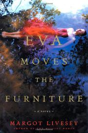 EVA MOVES THE FURNITURE by Margot Livesey