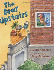 THE BEAR UPSTAIRS by Shirley Mozelle