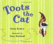 TOOTS THE CAT by Karla Kuskin