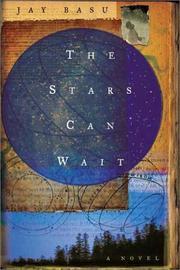 THE STARS CAN WAIT by Jay Basu