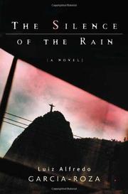 THE SILENCE OF THE RAIN by Luiz Alfredo Garcia-Roza