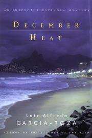 DECEMBER HEAT by Luiz Alfredo Garcia-Roza