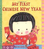MY FIRST CHINESE NEW YEAR by Karen Katz
