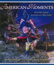 AMERICAN MOMENTS by Robert Burleigh