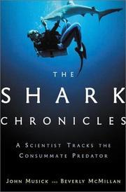 THE SHARK CHRONICLES by John A. Musick