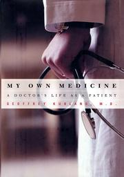 MY OWN MEDICINE by Geoffrey Kurland