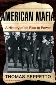 AMERICAN MAFIA by Thomas A. Reppetto
