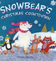 SNOWBEAR'S CHRISTMAS COUNTDOWN by Theresa Smythe