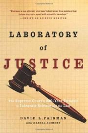 LABORATORY OF JUSTICE by David L. Faigman