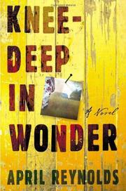 KNEE-DEEP IN WONDER by April Reynolds