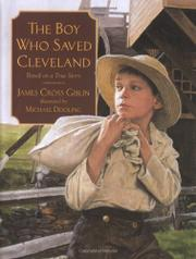 THE BOY WHO SAVED CLEVELAND by James Cross Giblin