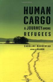 HUMAN CARGO by Caroline Moorehead