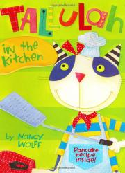 TALLULAH IN THE KITCHEN by Nancy Wolff
