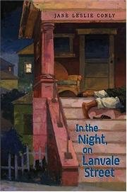 IN THE NIGHT, ON LANVALE STREET by Jane Leslie Conly