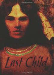LAST CHILD by Michael Spooner