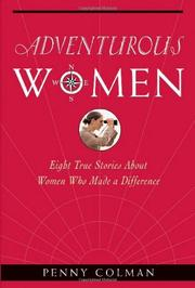 ADVENTUROUS WOMEN by Penny Coleman