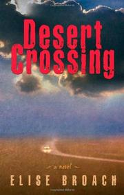 DESERT CROSSING by Elise Broach