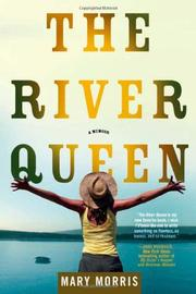 THE RIVER QUEEN by Mary Morris