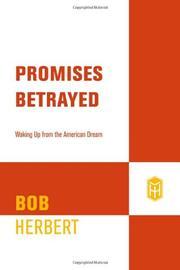 PROMISES BETRAYED by Bob Herbert