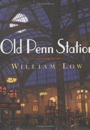 OLD PENN STATION by William Low