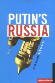 PUTIN'S RUSSIA by Anna Politkovskaya