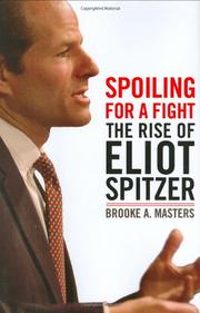 SPOILING FOR A FIGHT by Brooke A. Masters