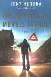 THE MESSIAH OF MORRIS AVENUE by Tony Hendra