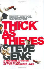 THICK AS THIEVES by Steve Geng