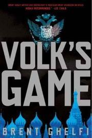 VOLK'S GAME by Brent Ghelfi