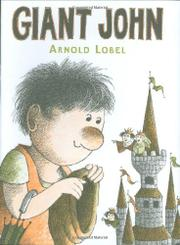 GIANT JOHN by Arnold Lobel