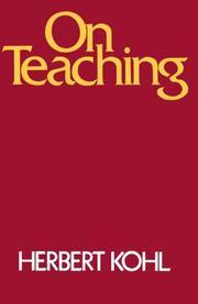ON TEACHING by Herbert R. Kohl
