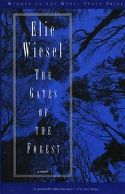 THE GATES OF THE FOREST by Elie Wiesel