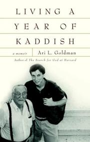 LIVING A YEAR OF KADDISH by Ari L. Goldman