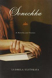 SONECHKA by Ludmila Ulitskaya