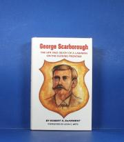 GEORGE SCARBOROUGH by Robert K. DeArment
