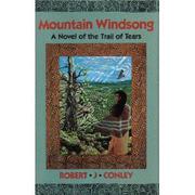 MOUNTAIN WINDSONG by Robert J. Conley