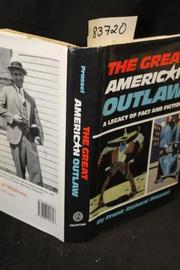 THE GREAT AMERICAN OUTLAW by Frank Richard Prassel