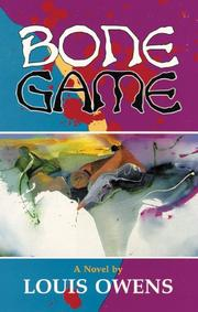 BONE GAME by Louis Owens