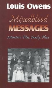 MIXEDBLOOD MESSAGES by Louis Owens