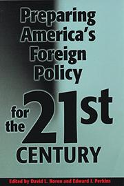 PREPARING AMERICA'S FOREIGN POLICY FOR THE TWENTY-FIRST CENTURY by David L. Boren