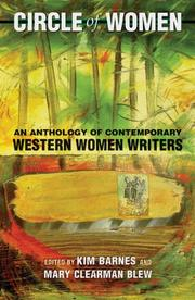 CIRCLE OF WOMEN: An Anthology of Contemporary Western Women Writers by Kim & Mary Clearman Blew -- Eds. Barnes