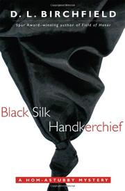 BLACK SILK HANDKERCHIEF by D.L. Birchfield