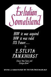 EX-ITALIAN SOMALILAND by E. Sylvia Pankhurst