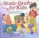MUSIC CRAFTS FOR KIDS by Noel Fiarotta