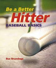 BE A BETTER HITTER by Buz Brundage