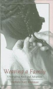 WEAVING A FAMILY by Barbara Katz Rothman