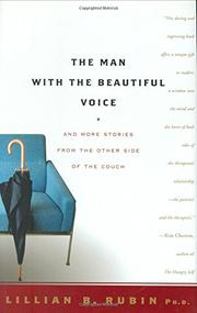 THE MAN WITH THE BEAUTIFUL VOICE by Lillian B. Rubin