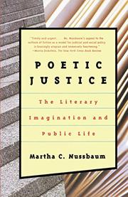 POETIC JUSTICE: The Literary Imagination and Public Life by Martha C. Nussbaum