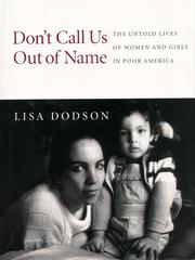 DON'T CALL US OUT OF NAME by Lisa Dodson