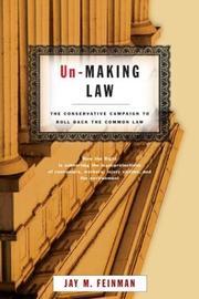 UN-MAKING LAW by Jay M. Feinman